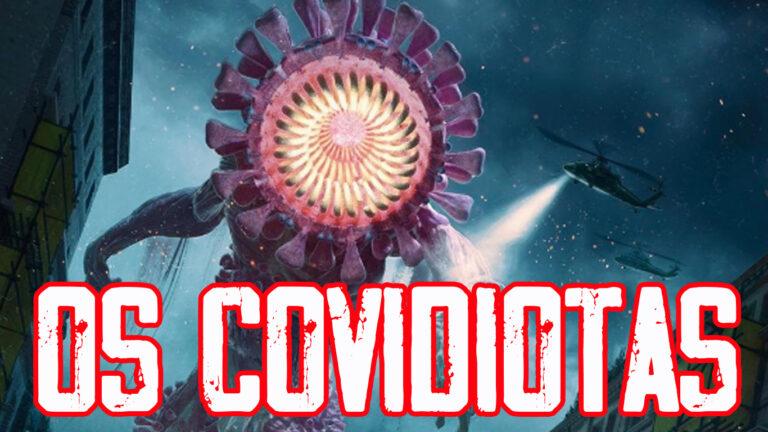 Os Covidiotas
