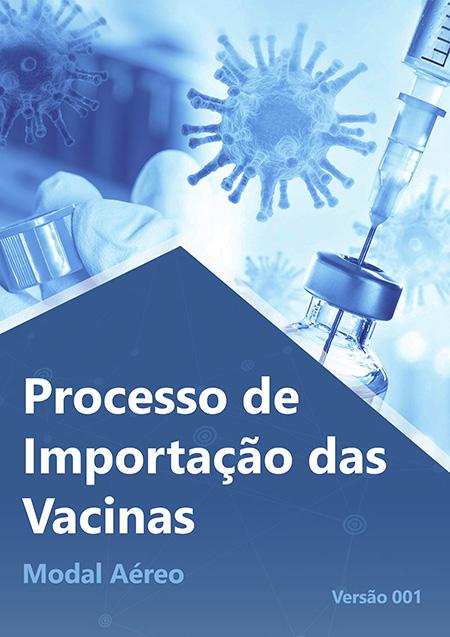 Cartilha sobre Processo de Importação das Vacinas